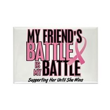 My Battle Too 1 (Friend BC) Rectangle Magnet