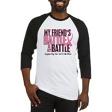My Battle Too 1 (Friend BC) Baseball Jersey