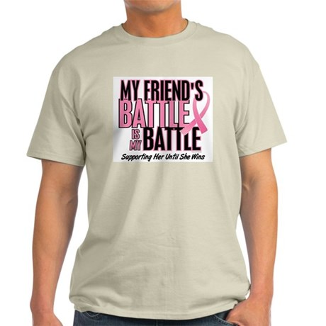 My Battle Too 1 (Friend BC) Light T-Shirt