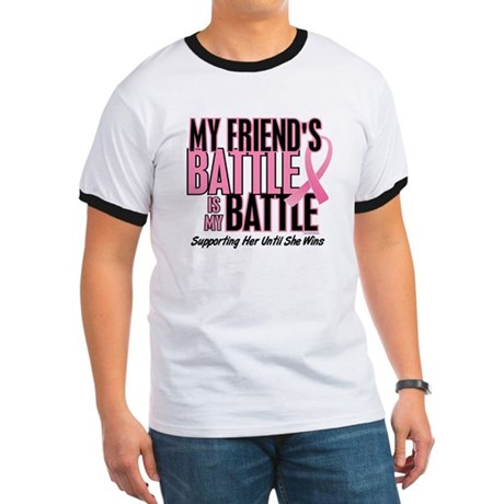 My Battle Too 1 (Friend BC) Ringer T