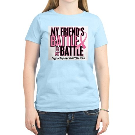 My Battle Too 1 (Friend BC) Women's Light T-Shirt