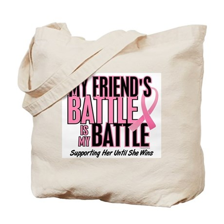 My Battle Too 1 (Friend BC) Tote Bag