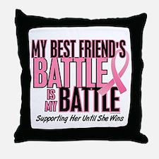 My Battle Too 1 (Best Friend BC) Throw Pillow