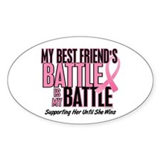 My Battle Too 1 (Best Friend BC) Oval Decal