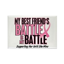 My Battle Too 1 (Best Friend BC) Rectangle Magnet