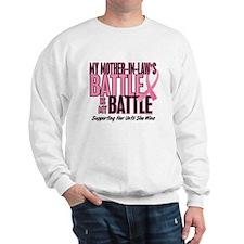 My Battle Too 1 (Mother-In-Law BC) Sweatshirt