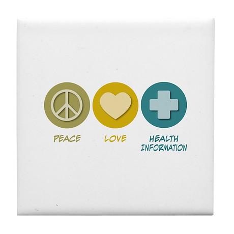 Peace Love Health Information Tile Coaster
