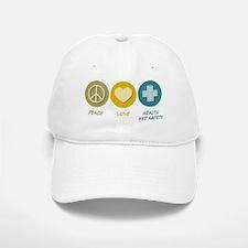 Peace Love Health and Safety Baseball Baseball Cap