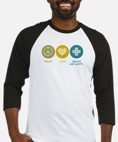 Peace Love Health and Safety Baseball Jersey