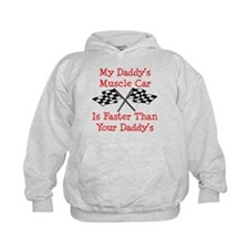Daddys Muscle Car Is Fast Hoodie