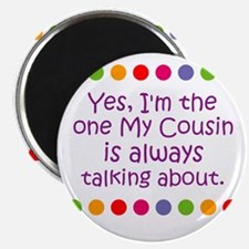 Yes, I'm the one My Cousin is Magnet