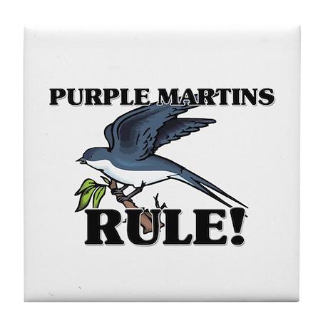 Purple Martins Rule! Tile Coaster