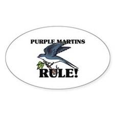 Purple Martins Rule! Oval Decal