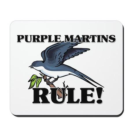 Purple Martins Rule! Mousepad
