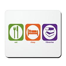 Eat Sleep Libraries Mousepad