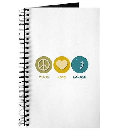 Peace Love Hammer Journal