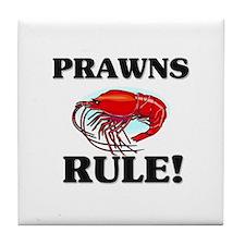 Prawns Rule! Tile Coaster