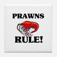 Prawns Rule! Tile Coaster