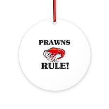 Prawns Rule! Ornament (Round)