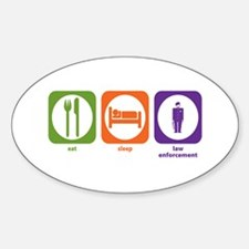 Eat Sleep Law Enforcement Oval Decal