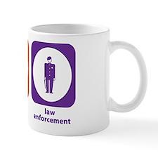 Eat Sleep Law Enforcement Mug