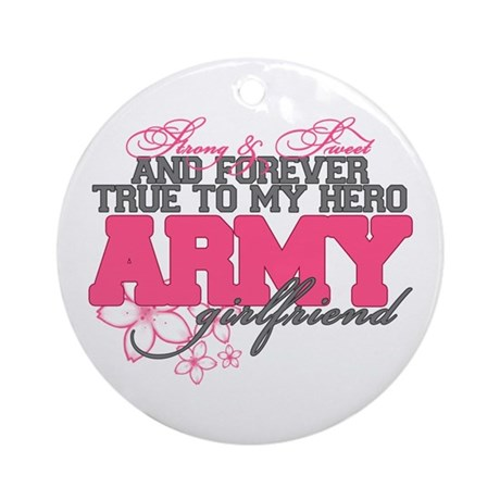 Strong&Sweet Army Girlfriend Ornament (Round)