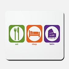 Eat Sleep Latin Mousepad