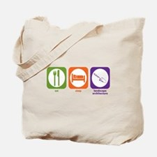 Eat Sleep Landscape Architecture Tote Bag