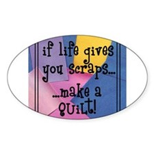 If Life Gives You Scraps - Qu Oval Stickers