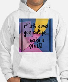 If Life Gives You Scraps - Qu Hoodie