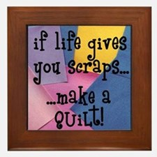 If Life Gives You Scraps - Qu Framed Tile