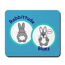 Rabbittude Blues Mousepad