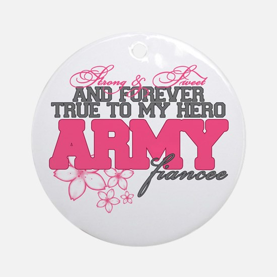 Strong&Sweet Army Fiancee Ornament (Round)