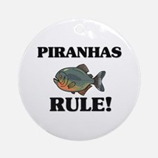 Piranhas Rule! Ornament (Round)