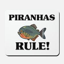 Piranhas Rule! Mousepad