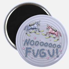 NOOO FUGU! Magnet