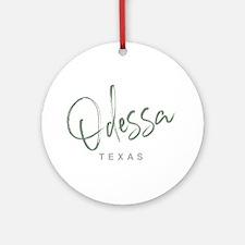 Odessa Texas Round Ornament