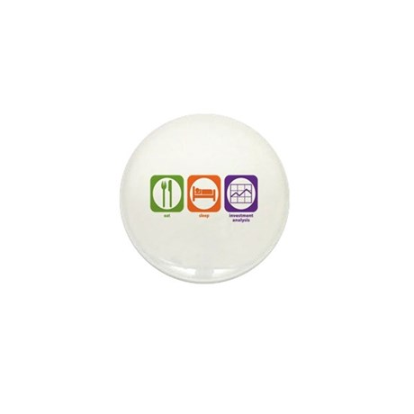 Eat Sleep Investment Analysis Mini Button (10 pack