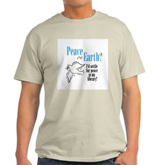 Peace on Earth 2 T-Shirt