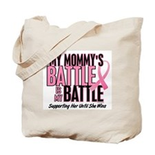 My Battle Too 1 (Mommy BC) Tote Bag