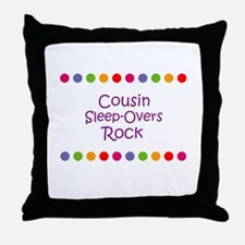 Cousin Sleep-Overs Rock Throw Pillow
