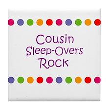 Cousin Sleep-Overs Rock Tile Coaster