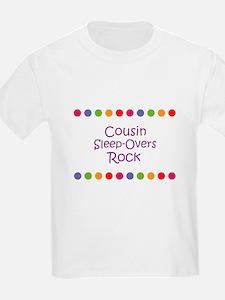 Cousin Sleep-Overs Rock T-Shirt