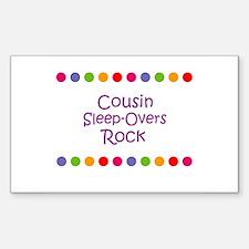 Cousin Sleep-Overs Rock Rectangle Decal
