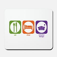 Eat Sleep Interior Design Mousepad