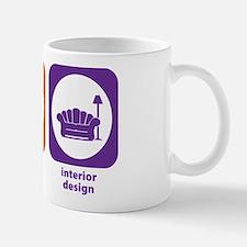 Eat Sleep Interior Design Mug