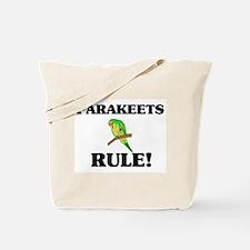 Parakeets Rule! Tote Bag