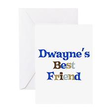 Dwayne's Best Friend Greeting Card