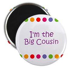 I'm the Big Cousin Magnet