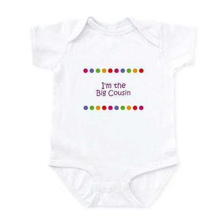 I'm the Big Cousin Infant Bodysuit